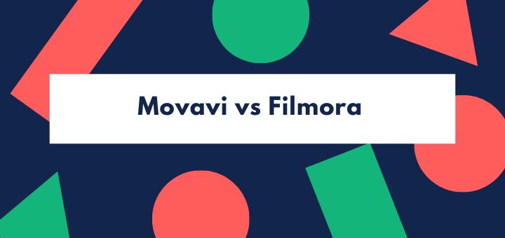 Movavi vs Filmora